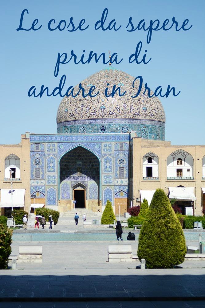 cose da sapere prima di andare in Iran